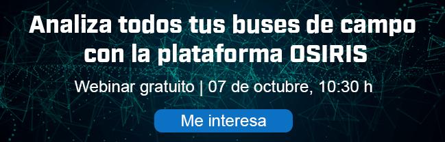 Webinar: Analiza todos tus buses de campo con la plataforma OSIRIS