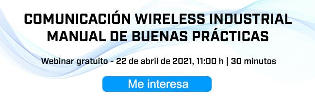 Webinar: Comunicación Wireless Industrial, Manual de buenas prácticas
