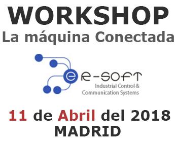 """Invitación a Workshop """"La máquina Conectada"""" en Madrid, en Elogoibar y en Barcelona..."""